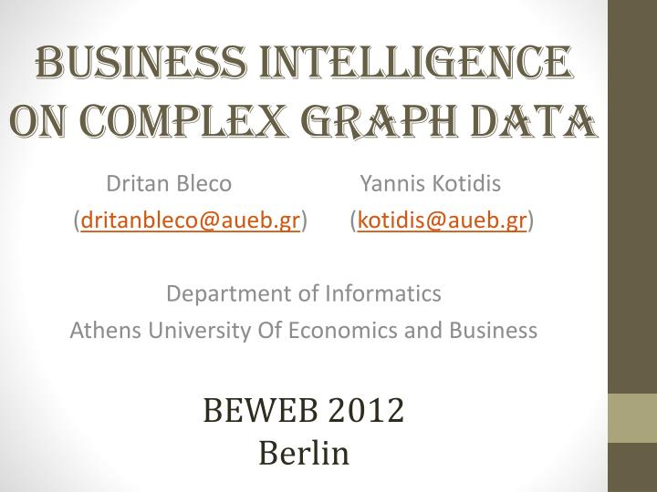 business intelligence on complex graph data n.