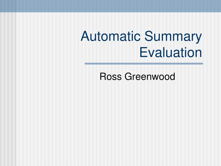 automatic summary evaluation n.