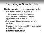 evaluating n gram models
