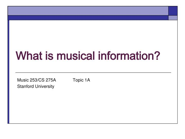 what is musical information n.