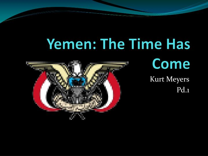 yemen the time has come n.