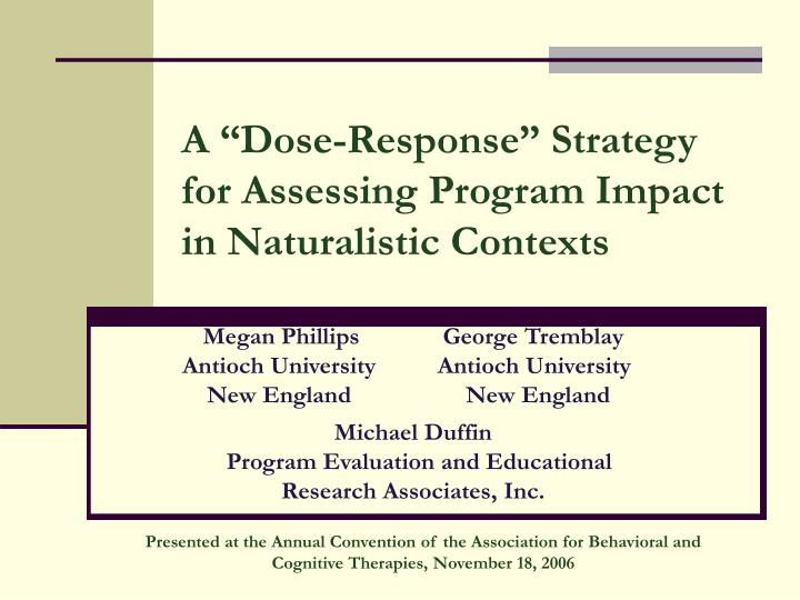 a dose response strategy for assessing program impact in naturalistic contexts n.