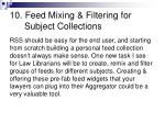 10 feed mixing filtering for subject collections