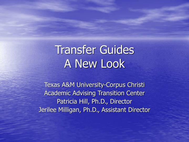 transfer guides a new look n.