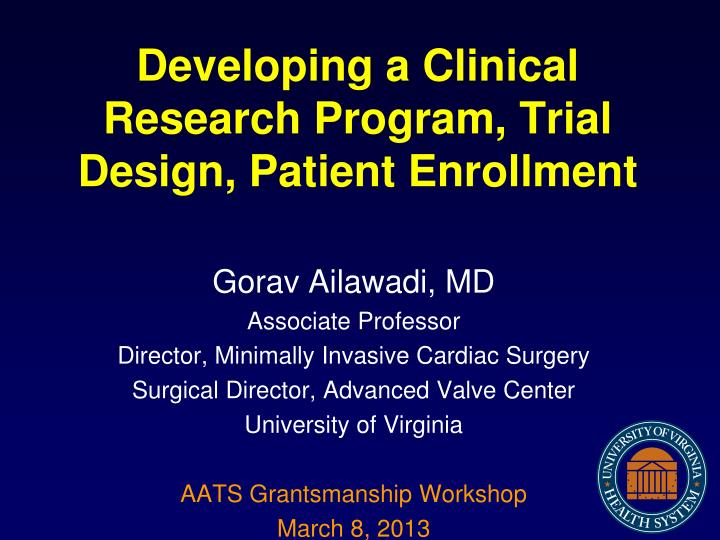 developing a clinical research program trial design patient enrollment n.