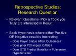 retrospective studies research question