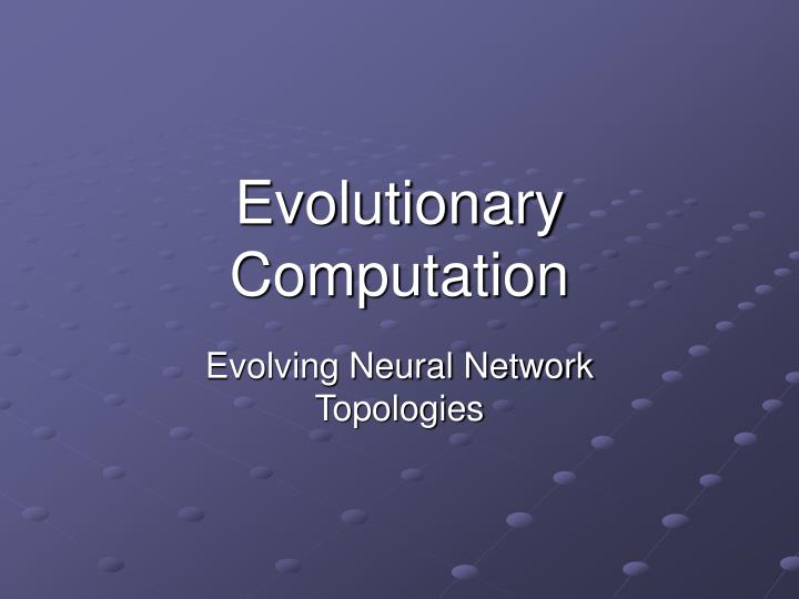 evolutionary computation n.
