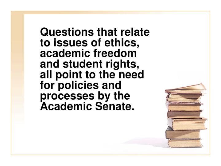 the ethics of academic freedom Definition of academic freedom in the legal dictionary - by free online english dictionary and encyclopedia  academic ethics: problems and materials on .