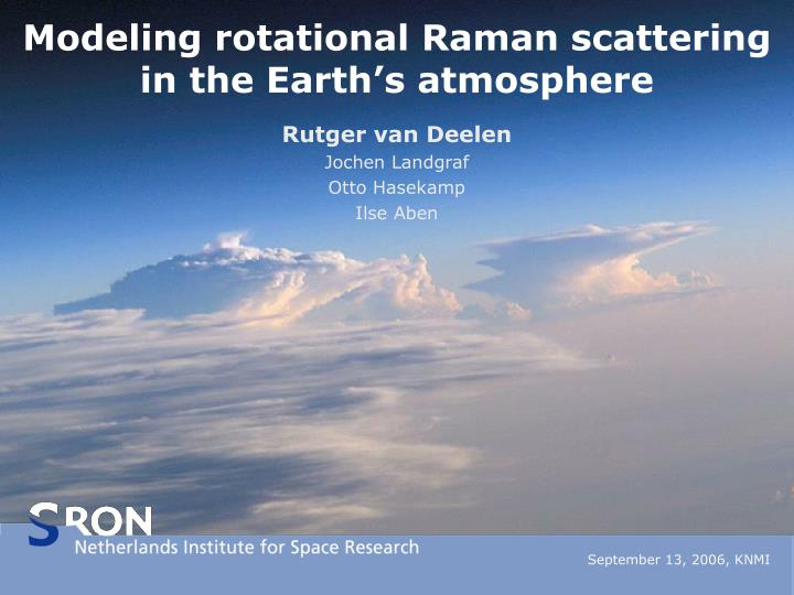 modeling rotational raman scattering in the earth s atmosphere
