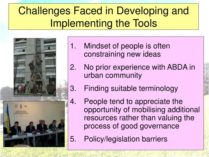 Challenges Faced in Developing and Implementing the Tools