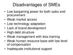 disadvantages of smes