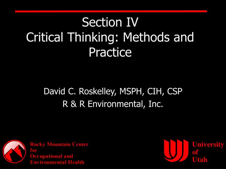 section iv critical thinking methods and practice n.
