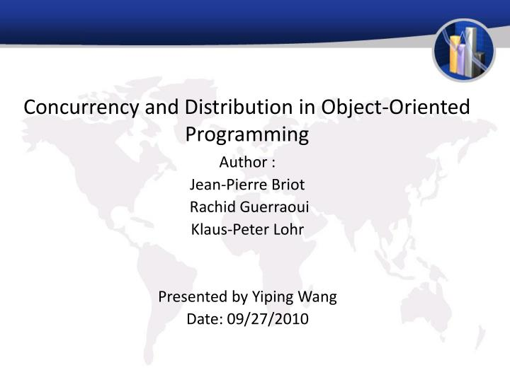 concurrency and distribution in object oriented programming n.