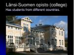 l nsi suomen opisto college
