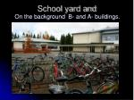 school yard and