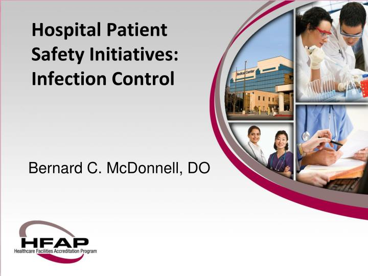 hospital patient safety initiatives infection control n.