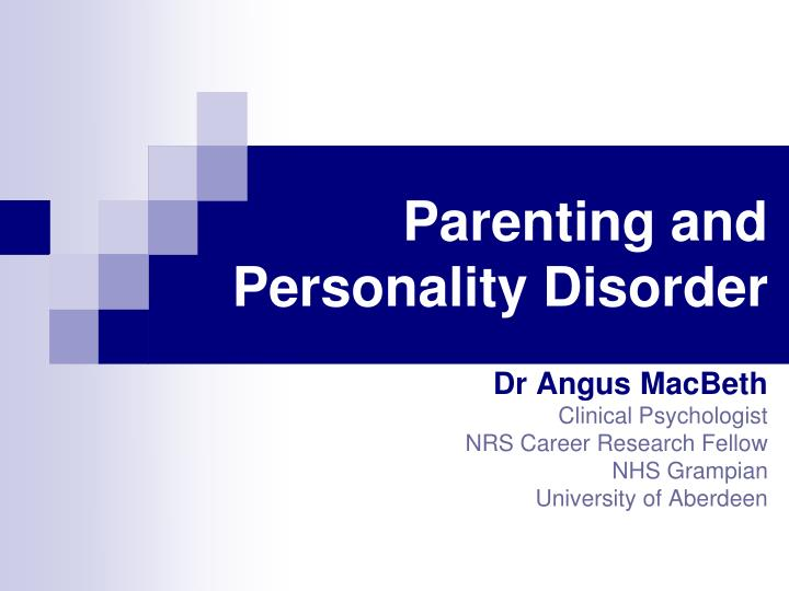parenting and personality disorder n.