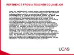 reference from a teacher counselor