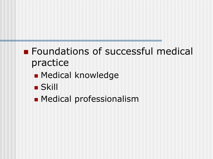Foundations of successful medical practice