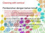 cleaning with cemical pembersihan dengan bahan kimia