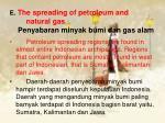 e the spreading of petroleum and natural gas penyabaran minyak bumi dan gas alam