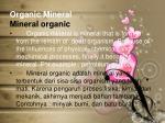 organic mineral mineral organic