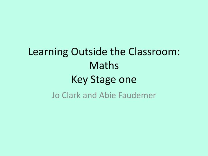 learning outside the classroom maths key stage one n.
