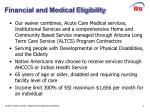 financial and medical eligibility