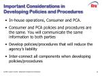 important considerations in developing policies and procedures