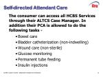 self directed attendant care