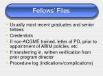fellows files