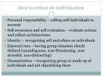 how to reduce de individuation