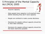 5 principles of the mental capacity act mca 2005