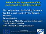 actions for the improvement of the environment for mobile researchers3