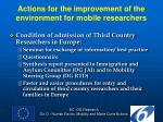 actions for the improvement of the environment for mobile researchers6
