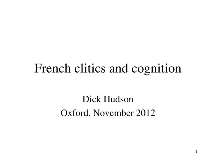 french clitics and cognition n.
