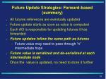future update strategies forward based summary