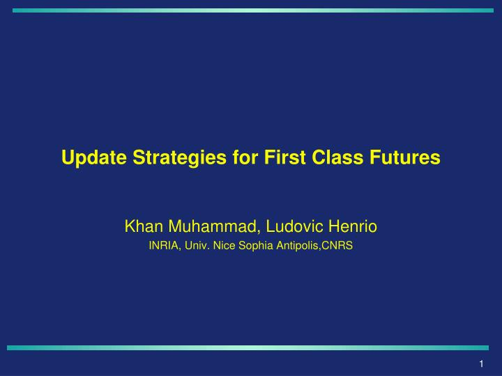 update strategies for first class futures n.