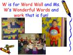 w is for word wall and ms w s wonderful words and work that is fun