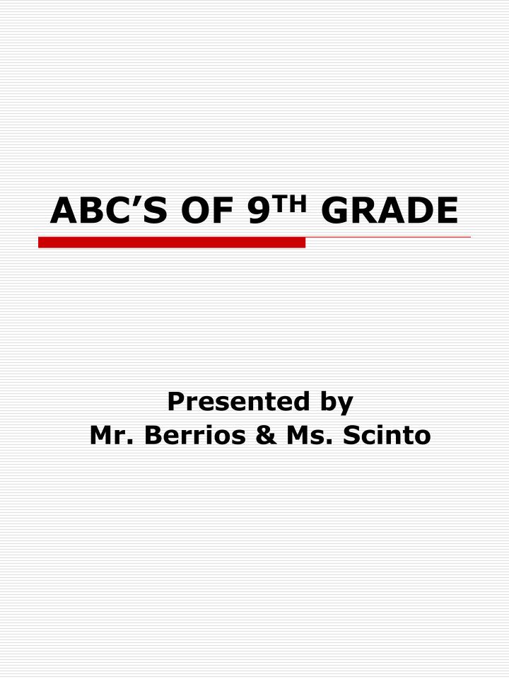abc s of 9 th grade n.