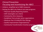 clinical prevention focusing and incentivizing the abcs