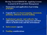 moving toward ebm icm applying lessons learned in icm and eez management
