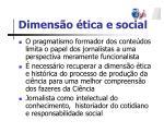 dimens o tica e social