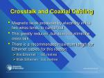 crosstalk and coaxial cabling