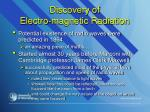 discovery of electro magnetic radiation