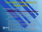 first data transmission by radio waves