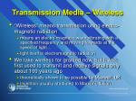 transmission media wireless