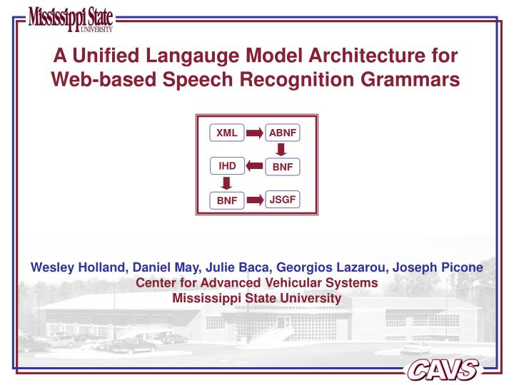 A unified langauge model architecture for web based speech recognition grammars