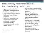 health policy recommendations for transforming health care