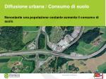 diffusione urbana consumo di suolo
